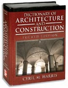 Dictionary of Architecture and Construction, 4th Edition (Print on Demand)