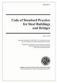AISC 303-10: 2010 Code of Standard Practice for Structural Steel Buildings and Bridges