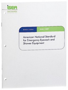 ANSI/ISEA Z358.1 - 2009 American National Standard for Emergency Eyewash and Shower Equipment