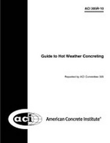 ACI 305R-10: Guide to Hot Weather Concreting