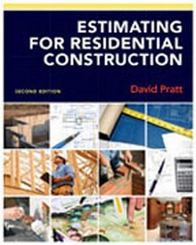 Estimating for Residential Construction, 2nd Edition