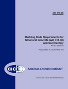 2008 Building Code Requirements for Structural Concrete and Commentary