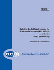 ACI 318-11 Building Code Requirements for Structural Concrete and Commentary