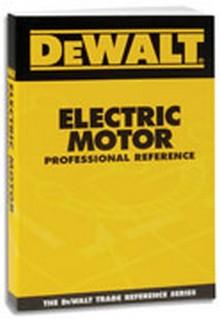 DeWALT Electric Motor Professional Reference