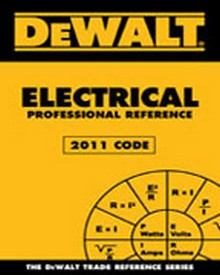 DEWALT Electrical Professional Reference - 2011 Edition