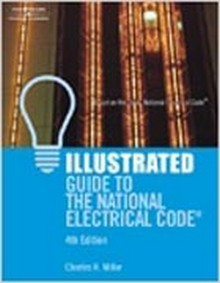 Illustrated Guide to the NEC, 2008, 4th Edition