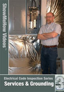Electrical Code Inspection, Service and Grounding