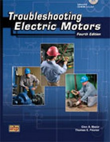 Troubleshooting Electric Motors, 4th Edition