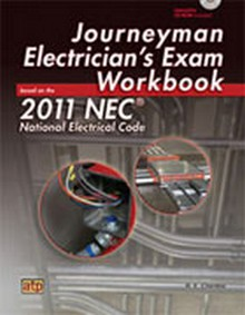 Journeyman Electrician's Exam Workbook Based on the 2011 NEC