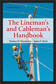 Lineman's and Cableman's Handbook, 12th Edition 2011