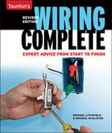 Taunton's Wiring Complete: Expert Advice from Start to Finish