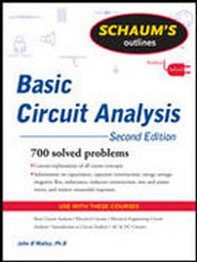 Schaum's Outline of Basic Circuit Analysis, Revised 2nd Edition