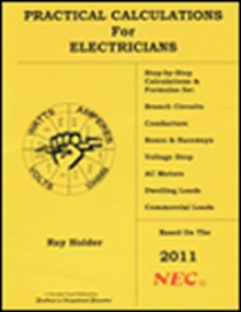 2011 Practical Calculations For Electricians
