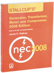 Stallcup's Generator, Transformer, Motor, and Compressor Book, 2008 Edition