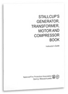 Stallcup's Generator, Transformer, Motor and Compressor Book Instructor's Guide, 2005 Edition