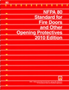 Nfpa 80 Fire Doors And Other Opening Protectives 2010