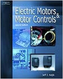 Electric Motors & Motor Controls, 2nd Edition