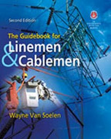 The Guidebook for Linemen and Cablemen, 2nd Edition