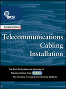 Telecommunications Cabling Installation 2nd Edition (Print on Demand)