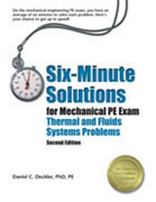 Six-Minute Solutions For Mechanical PE Exam Thermal And Fluids Systems Problems (SXMT2), 2nd Edition