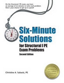 Six-Minute Solutions for Structural PE Exam Problems (SXST2), 2nd Edition