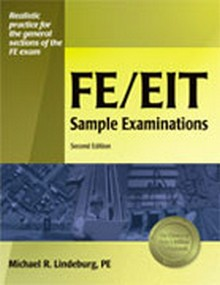 FE/EIT Sample Examinations, 2nd Edition