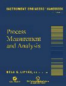 Instrument Engineers' Handbook, Volume 1 - Process Measurement and Analysis