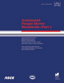 ASCE 21-05 Automated People Mover Standards, Part 1