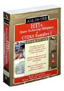HTI+ Home Technology Integration and CEDIA Installer All-in-One Exam Guide