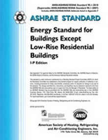 ASHRAE Standard 90.1 - 2010 - Energy Standard for Buildings Except Low-Rise Residential Buildings, (I-P Edition)