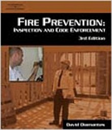 Fire Prevention: Inspection and Code Enforcement, 3rd Edition