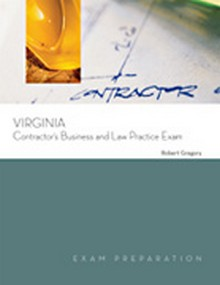 Virginia Contractors Business and Law Practice Exam, 2007 Edition