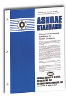 ASHRAE Standard 55-2004 - Thermal Environmental Conditions for Human Occupancy (ANSI Approved)