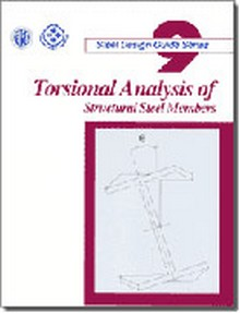 AISC Design Guide 9: Torsional Analysis of Structural Steel Members, 1996 Edition
