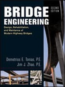 Bridge Engineering: Design, Rehabilitation and Maintenance of Modern Highway Bridges, 2nd Edition