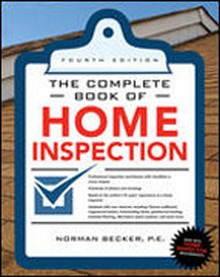 Complete Book of Home Inspection, 4th Edition
