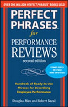 Perfect Phrases for Performance Reviews, 2nd Edition