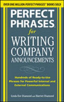 Perfect Phrases for Writing Company Announcements