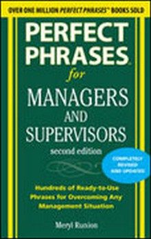 Perfect Phrases for Managers and Supervisors, 2nd Edition
