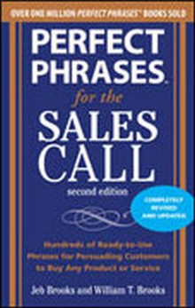Perfect Phrases for the Sales Call, 2nd Edition