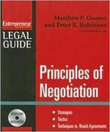 Principles of Negotiation - Strategies, Tactics, Techniques to Reach Agreement
