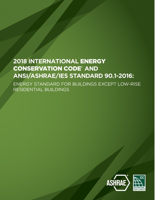 2018 International Energy Conservation Code and ANSI/ASHRAE/IES Standard 90.1-2016