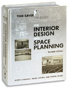 Time Saver Standards For Interior Design And Space Planning Construction Book Express