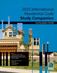 International Residential Code (IRC) Study Companion 2015