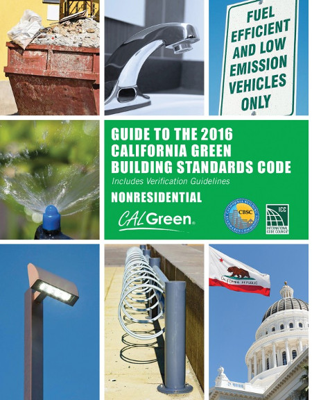 Guide to the 2016 California Green Building Standards Code (NONRESIDENTIAL)