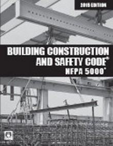 NFPA 5000 Building Construction and Safety Code 2015 Edition