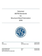 AISC 503-16: Selected ASTM Standards for Structural Steel Fabrication (2016)