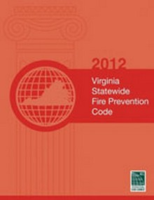 2012 Virginia Statewide Fire Prevention Code
