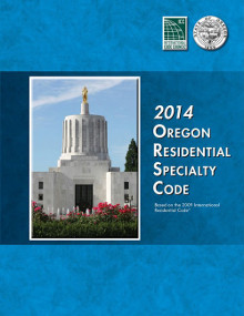 2014 Oregon Residential Specialty Code