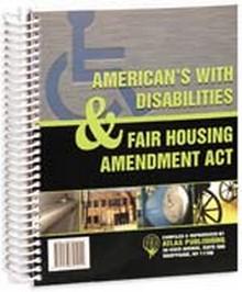 ADA & Fair Housing Amendments Act Spiral 1999 Ed
